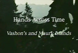Vashon's & Maury Islands: hands across time